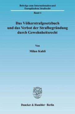 Das Völkerstrafgesetzbuch und das Verbot der St...