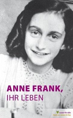 Anne Frank, ihr Leben - Hoefnagel, Marian