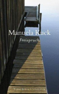 Freispruch - Kuck, Manuela