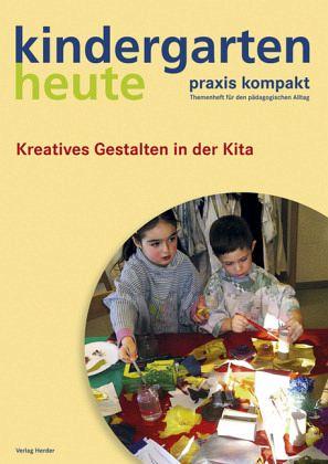So geht 39 s kreatives gestalten in der kita fachbuch for Herbstbasteln in der kita