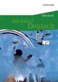 Blickfeld Deutsch. Schülerband - Oberstufe