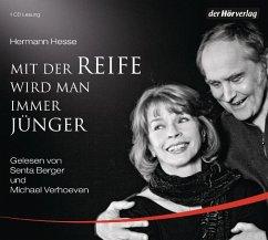 Mit der Reife wird man immer jünger, 1 Audio-CD - Hesse, Hermann