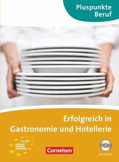 Pluspunkte Beruf. Erfolgreich in der Gastronomi...