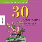 30 - was nun ?
