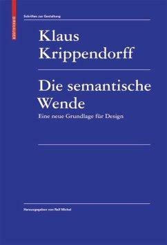 Die semantische Wende - Krippendorff, Klaus