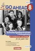 8. Jahrgangsstufe, Schulaufgabentrainer für Schülerinnen und Schüler, m. 2 Audio-CDs / Go Ahead (sechsstufig) Bd.8