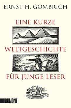 Eine kurze Weltgeschichte für junge Leser - Gombrich, Ernst H.