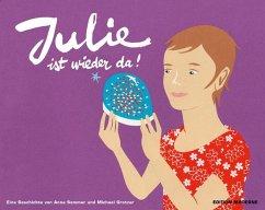 Julie ist wieder da
