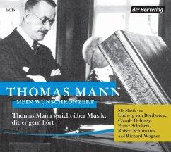 Mein Wunschkonzert, 1 Audio-CD - Mann, Thomas
