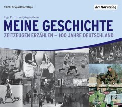 Meine Geschichte, 13 Audio-CDs - Kurtz, Inge; Geers, Jürgen