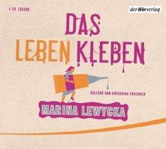 Das Leben kleben, 4 Audio-CDs - Lewycka, Marina