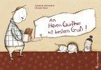 An Herrn Günther mit bestem Gruß