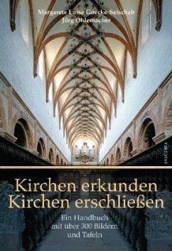 Kirchen erkunden - Kirchen erschließen - Goecke-Seischab, Margarete Luise;Ohlemacher, Jörg