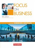 Focus on Business. New Edition. Nordrhein-Westfalen. Schülerbuch