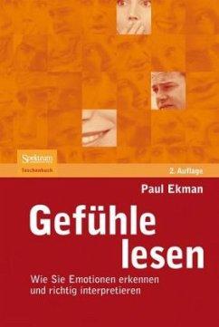 Gefühle lesen - Ekman, Paul