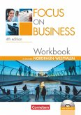 Focus on Business B1-B2. New Edition. Nordrhein-Westfalen. Workbook mit Lösungsschlüssel und Audio-CD
