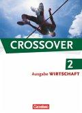 Crossover - The New Edition - Wirtschaft 2: 12./13. Schuljahr. Schülerbuch
