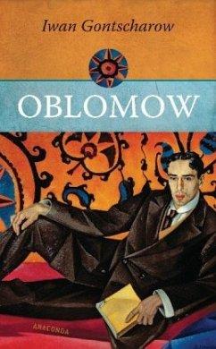 Oblomow - Gontscharow, Iwan
