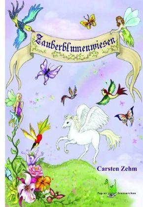 Zauberblumenwiesen - Zehm, Carsten