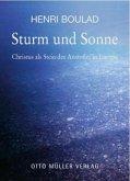 Sturm und Sonne