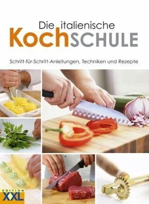 Die italienische Kochschule - Buch - buecher.de | {Kochschule buch 40}