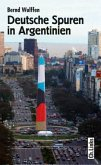 Deutsche Spuren in Argentinien