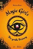Die große Prüfung / Magic Girls Bd.5