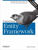 Programming Entity Framework: Building Data Centric Apps with the ADO.NET Entity Framework