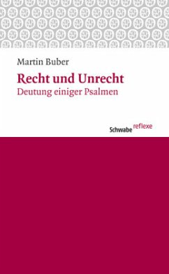 Recht und Unrecht - Buber, Martin
