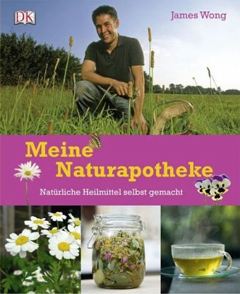 Meine Naturapotheke - Wong, James