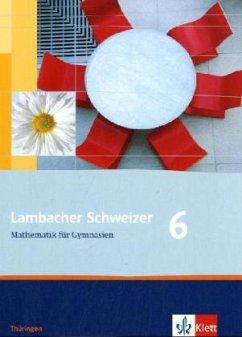 Lambacher Schweizer. 6. Schuljahr. Schülerbuch. Thüringen