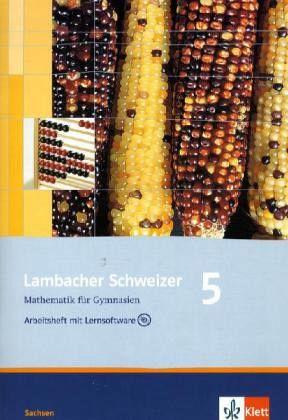 Lambacher Schweizer. 5. Schuljahr. Arbeitsheft plus Lösungsheft und Lernsoftware. Sachsen