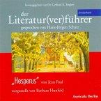 Hesperus, 2 Audio-CDs / Der Literatur(ver)führer Sonderband.