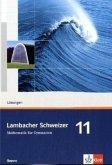 Lambacher Schweizer. 11. Schuljahr. Lösungen. Bayern
