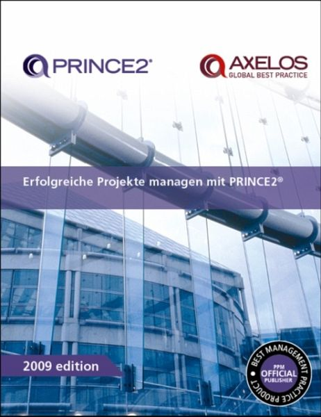 Erfolgreiche Projekte managen mit PRINCE2 - Office of Government Commerce