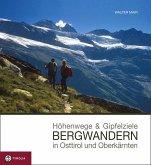 Höhenwege & Gipfelziele - Bergwandern in Osttirol und Oberkärnten