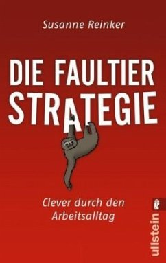 Die Faultier-Strategie