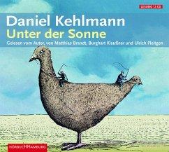 Unter der Sonne, 2 Audio-CDs - Kehlmann, Daniel
