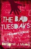The Bad Tuesdays 2