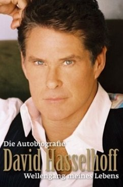 David Hasselhoff - Die Autobiografie - Hasselhoff, David