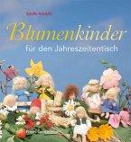 Blumenkinder für den Jahreszeitentisch