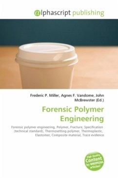 Forensic Polymer Engineering