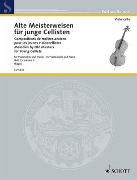 Alte Meisterweisen für junge Cellisten, Violoncello und Klavier