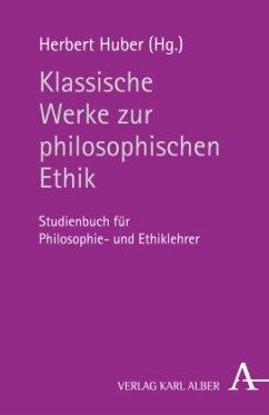 Klassische Werke zur philosophischen Ethik