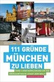 111 Gründe, München zu lieben