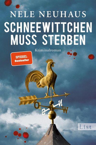 Schneewittchen muss sterben / Oliver von Bodenstein Bd.4 - Neuhaus, Nele