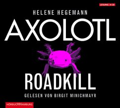 Axolotl Roadkill, 4 Audio-CDs - Hegemann, Helene