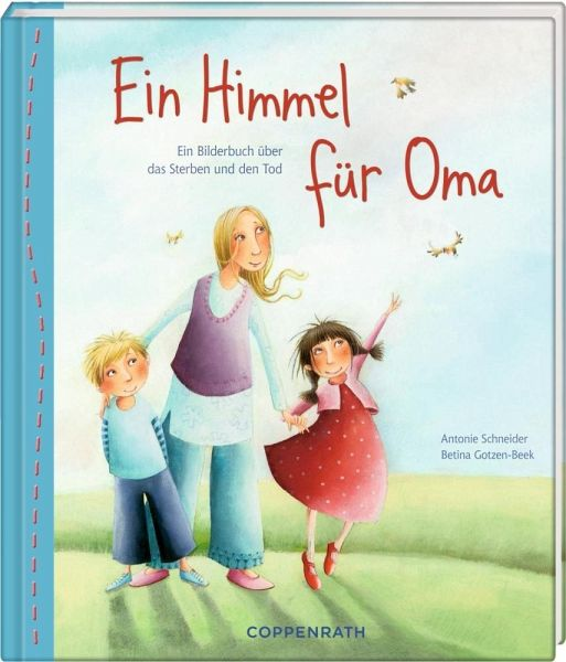 Ein Himmel für Oma - Schneider, Antonie; Gotzen-Beek, Betina