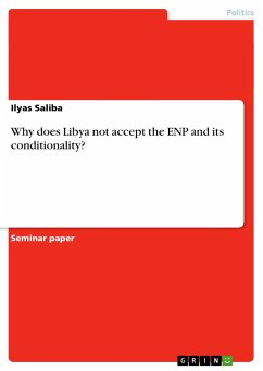 Why does Libya not accept the ENP and its conditionality? - Saliba, Ilyas