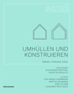 Umhüllen und Konstruieren - Herrmann, Eva Maria; Krammer, Martin; Sturm, Jörg; Wartzeck, Susanne